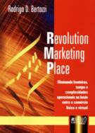 Capa da Obra: Revolution Marketing Place de Rodrigo Bertozzi
