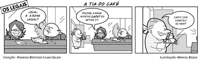 Os Legais em A Tia do Café