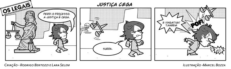 Os Legais em Justiça Cega